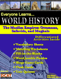 Everyone Learns World History: The Muslim Empires