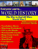 Everyone Learns World History: The War to End All Wars, Wo