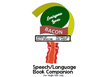 Everyone Loves Bacon Speech/Language Book Companion