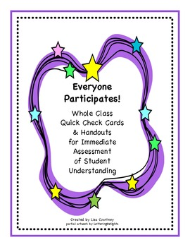 Everyone Participates! Assessment - Whole Class Quick Check Cards/Handouts