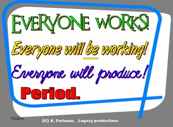 Everyone Works!