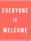 Everyone is Welcome Poster
