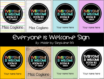 Everyone is Welcome Sign (Fully Editable, Fonts/Backgrounds Included!)