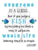 """Everyone is a Genius"" Inspirational Quote"
