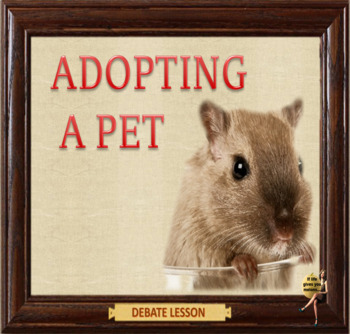 Everyone should adopt  a pet: Role Plays for ESL Adults and kids