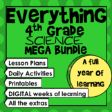 Everything 4th Grade Science Growing Mega Bundle