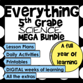 Everything 5th Grade Science Mega Bundle (TEKS & NGSS)