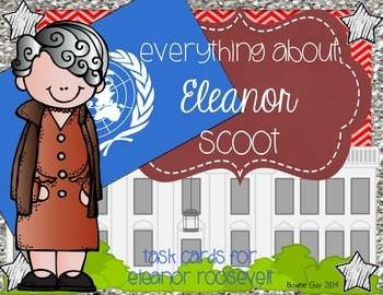 Eleanor Roosevelt Task Cards
