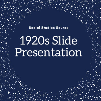 Everything About the 1920s Presentation
