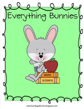 Everything Bunnies - Math and Literacy Skills for k-3