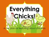 Everything Chicks!  A unit plan for teaching about chickens