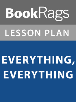 Everything, Everything Lesson Plans