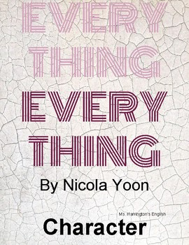 Everything, Everything by Nicola Yoon - Complex Character worksheets