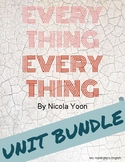 Everything, Everything by Nicola Yoon - Full Unit BUNDLE