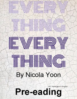 Everything, Everything by Nicola Yoon - Pre-Reading
