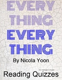 Everything, Everything by Nicola Yoon - Reading Quizzes St