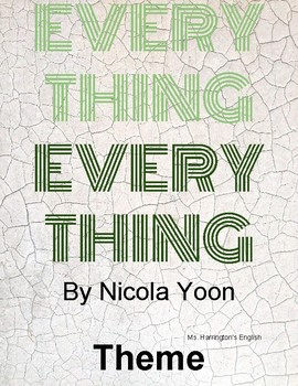 Everything, Everything by Nicola Yoon - Theme