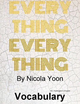 Everything, Everything by Nicola Yoon - Vocabulary