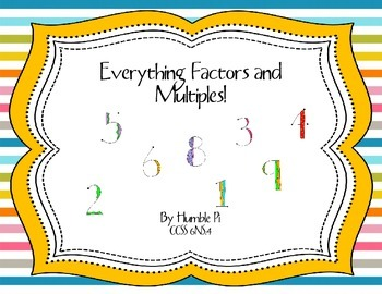 Everything Factors and Multiples- 6.NS.4,4.OA.4