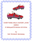 Shoes! A Webquest: Everything has a History!