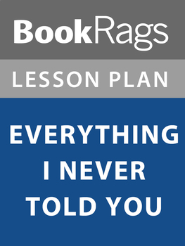 Everything I Never Told You Lesson Plans