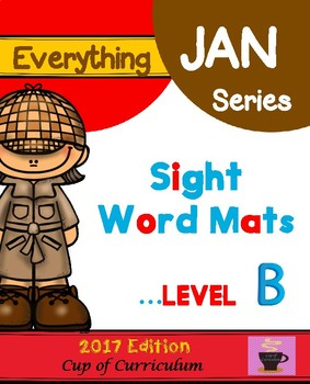 Everything JAN Series...Sight Word Mats Level B