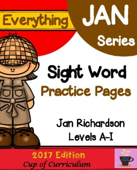 Everything JAN Series...Sight Word Practice Pages {Jan Richardson Levels A-I}