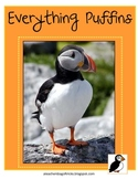 Everything Puffins - Math and Literacy Skills for k-3  - puffin birds
