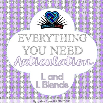 Everything You Need! Articulation L and L Blends