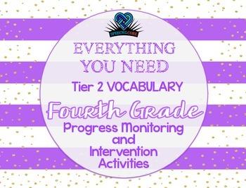 Everything You Need! Fourth Gr. Tier 2 Vocab Progress Moni
