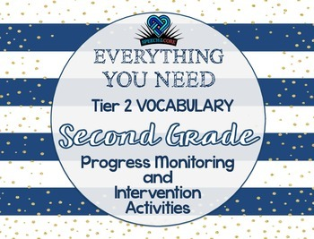 Everything You Need! Second Gr. Tier 2 Vocab Progress Monitoring & Intervention