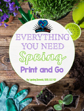 Everything You Need! Spring