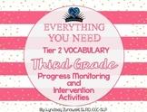 Everything You Need! Third Grade Tier 2 Vocab Progress Monitoring & Intervention