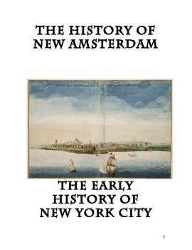 Everything You Need To Teach The History of New York City: The 1600s