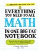 Everything You Need to Ace Math ,The Complete Middle School Study Guide