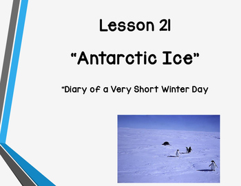 "Everything You Need to Teach Storytown Lesson 21 ""Antarctic Ice""!"