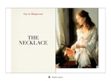 Everything You Need to Teach THE NECKLACE by Guy de Maupassant