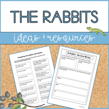 Lesson Ideas and Resources to Teach 'The Rabbits' by John Marsden and Shaun Tan