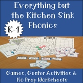 Everything but the Kitchen Sink Phonics K-1