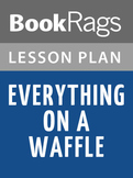 Everything on a Waffle Lesson Plans