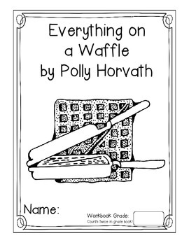 Everything on a Waffle Literature Unit