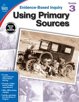 Evidence Based Inquiry Using Primary Sources Grade 3 SALE 20% OFF 104861