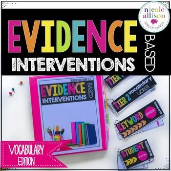 Evidence Based Intervention {Vocabulary Edition}