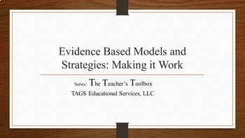 Evidence Based Models and Strategies: Making it Work