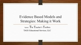 Evidence-Based Models and Strategies Making it Work