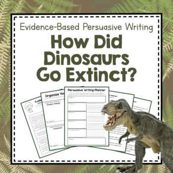 Paleontology Unit Study: Evidence-Based Opinion Writing Dinosaur Extinction