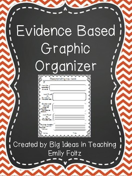 Evidence Based Responding to Text Graphic Organizer...FREEBIE!!