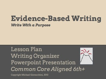 Evidence-Based Writing Lesson and Organizer {Common Core A