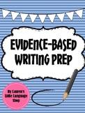 Evidence Based Writing Prep