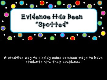 Evidence Has Been Spotted - Dots on Black Citing Evidence